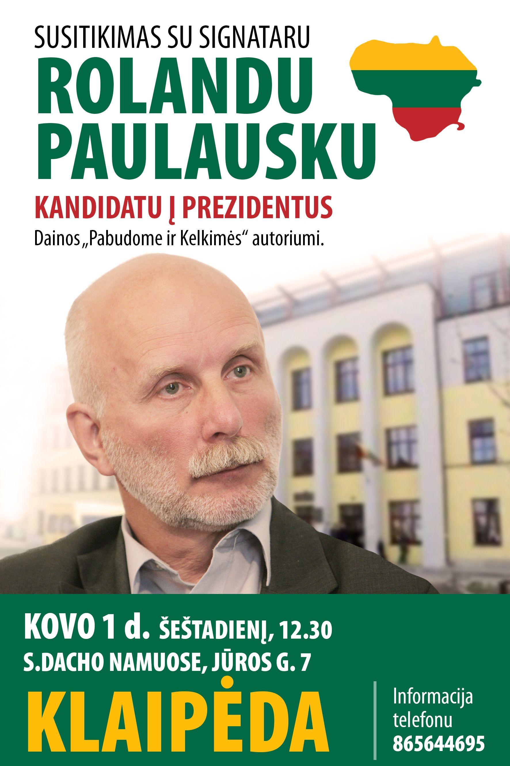 Susitikimai su signataru Rolandu Paulausku