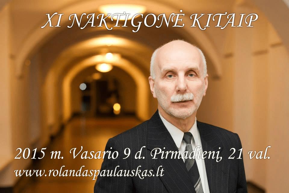 XI NAKTIGONĖ KITAIP