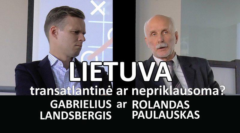 Lietuva – transatlantinė ar nepriklausoma? 2016 09 13