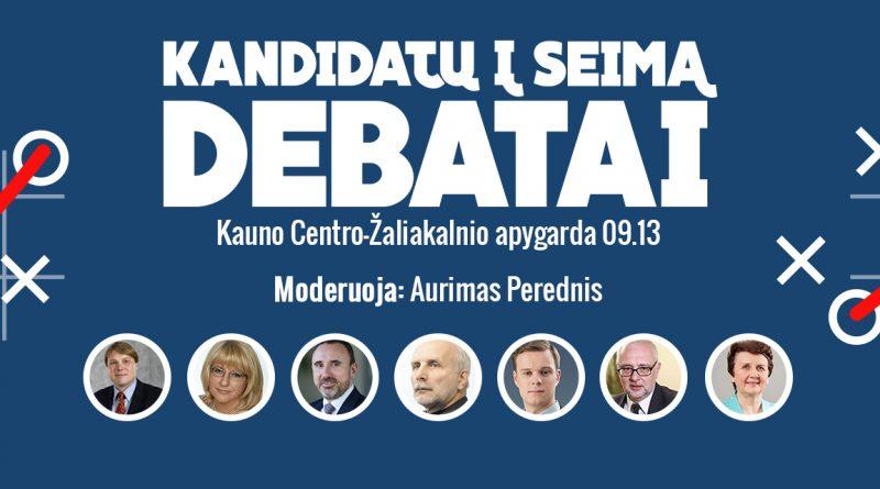 Seimo debatai 2016 Kauno Centro Žaliakalnio apygarda