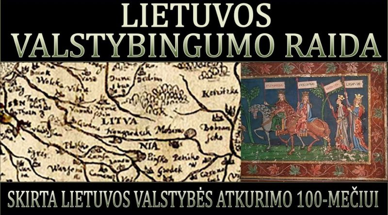 Lietuvos valstybingumo raida Rolandas Paulauskas ir G.Jakavonis - Vasario 16-oji 2018 01 29
